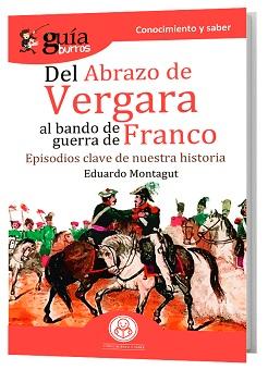 GuíaBurros: Del abrazo de Vergara al bando de guerra de Franco