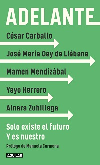 César Carballo, José María Gay de Liébana, Mamen Mendizábal, Yayo Herrero y Ainara Zubillaga dan respuesta a los retos tras la pandemia en el libro