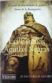 """""""Las últimas Águilas Negras"""", de Juan Carlos Alfaro"""