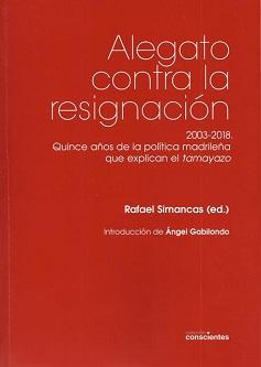 Alegato contra la resignación