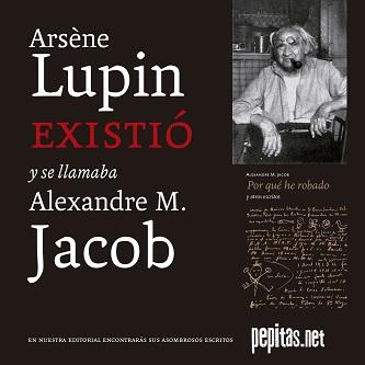 Arsène Lupin existió y se llamaba Alexandre M. Jacob