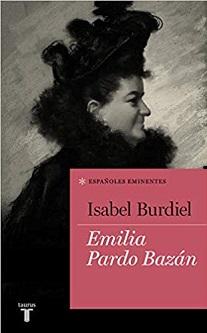 Isabel Burdiel publica una biografía de Emilia Pardo Bazán
