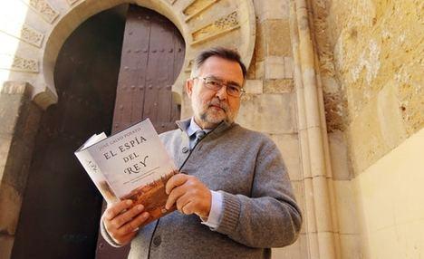 """""""El Espía del Rey"""" de José Calvo Poyato galardonada con el Premio de Novela Histórica """"Los Cerros de Úbeda"""""""