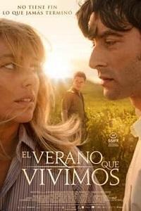 """Se estrena """"El verano que vivimos"""", dirigida por Carlos Sedes, una historia de amor basada en hechos reales"""