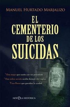 Manuel Hurtado Marjalizo publica la novela histórica