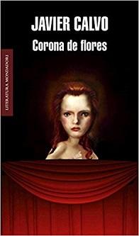 """Corona de flores"", de Javier Calvo"