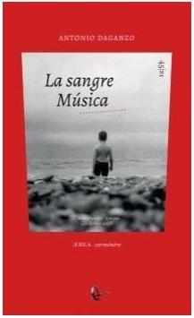 """""""La sangre Música"""", de Antonio Daganzo"""