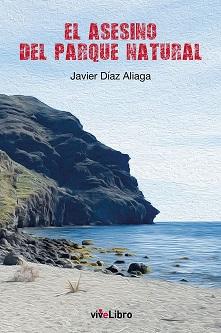 Se publica la novela de Javier Díaz Aliaga