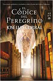 """""""El códice del peregrino"""", de José Luis Corral"""