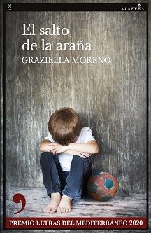'El salto de la araña', Premio Letras del Mediterráneo 2020, de Graziella Moreno