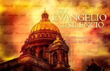 El evangelio del silencio
