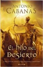 Antonio Cabanas. El hijo del desierto