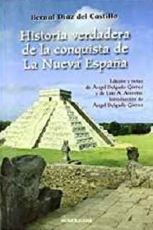 Historia de la verdadera conquista de la Nueva España