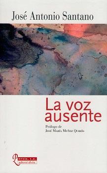 """""""La voz ausente"""": la `carta al padre´ de José Antonio Santano"""