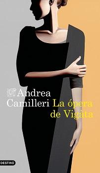 Se reedita 'La ópera de Vigàta' con el Camilleri más gamberro y canalla, considerada por muchos su mejor novela