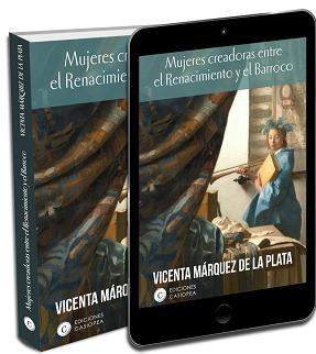 Las protagonistas olvidadas del Siglo de Oro Español