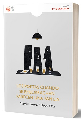 """""""Los poetas cuando se emborrachan parecen una familia"""", de Eladio Orta"""