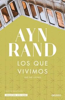 Deusto reedita la primera novela de Ayn Rand publicada en 1936
