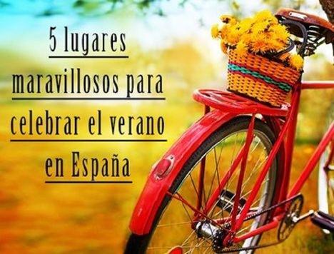 5 lugares maravillosos para celebrar el verano en España