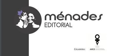 Nace Menádes Editorial, un nuevo proyecto editorial feminista