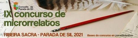 """Se dan a conocer las bases del IX Concurso de Microrrelatos """"Ribeira Sacra-Parada de Sil"""" 2021- Concello de Parada de Sil 2021"""