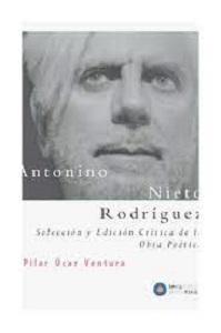 Antonino Rodríguez Nieto. Selección y edición crítica de la obra poética