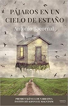 """""""Pájaros en un cielo de estaño"""", de Antonio Tocornal"""