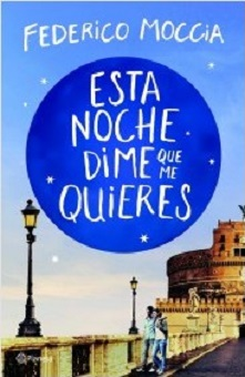 "Se publica ""Esta noche dime que me quieres"", de Federico Moccia"