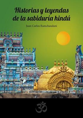 Historias y leyendas de la sabiduría hindú