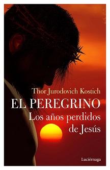 El fotógrafo y escritor Thor Jurodovich Kostich publica una reveladora biografía de Jesús
