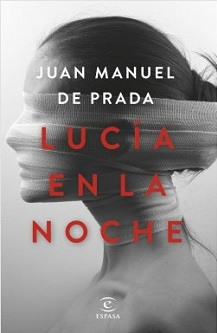 Juan Manuel de Prada publica el thriller literario