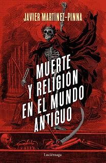 Muerte y religión en el Mundo Antiguo