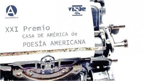 Se convocan el XXI Premio Casa de América de Poesía Americana