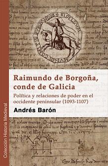 Raimundo de Borgoña, conde de Galicia