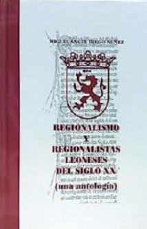 Regionalismo y regionalistas del siglo XX