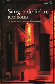 """""""Sangre de liebre"""", de Juan Bolea"""