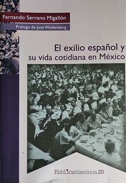 Fernando Serrano: una voz clara y distinta (El exilio español y su vida cotidiana en México)