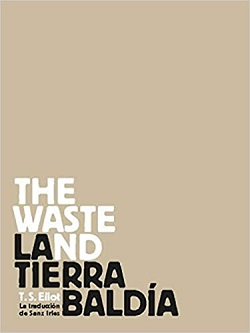 The waste land / La tierra baldía