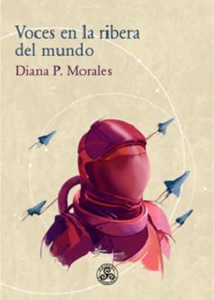 Diana P. Morales, la nueva dama de la ficción especulativa