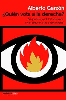 ¿Quién vota a la derecha?, se pregunta Alberto Garzón en su nuevo libro