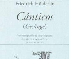 Cánticos (Gesänge) de Friedrich Hölderlin