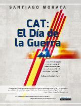 """Próximo lanzamiento de 'CAT: El día de la guerra"""" de Santiago Morata"""