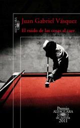 'El ruido de las cosas al caer', de Juan Gabriel Vásquez