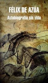"""Félix de Azúa publica """"Autobiografía sin vida"""""""