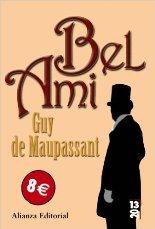 """Alianza Editorial publica una nueva edición de """"Bel Ami"""" de Guy de Maupassant"""