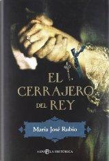 """""""El cerrajero del rey"""" de María José Rubio"""