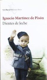 """""""Dientes de leche"""", de Ignacio Martínez de Pisón"""
