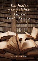 """Amos Oz y Fania Oz-Salzberger publican su ensayo """"Los judíos y las palabras"""""""