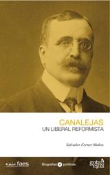 'Canalejas. Un liberal reformista' de Salvador Forner Muñoz