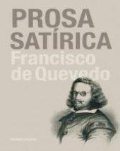 'Prosa Satírica' de Francisco de Quevedo